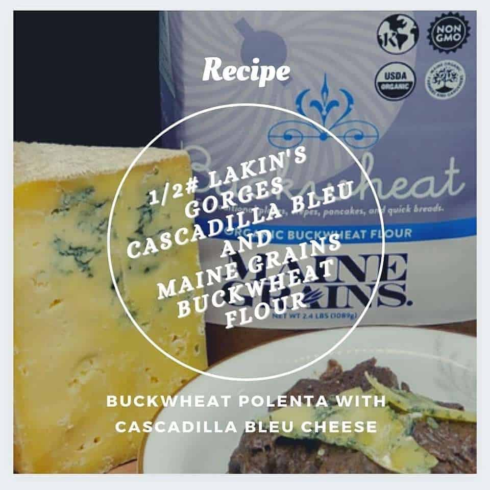 Buckwheat Polenta with Cascadilla Bleu